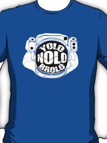YoloNoloBrolo T-Shirt