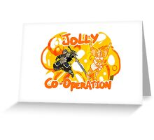 Jolly Cooperation! Greeting Card