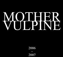 Mother Vulpine 2006-2007 by ThomasGully