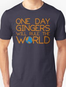 Funny Ginger Hair T Shirt - One Day Gingers Will Rule The World Unisex T-Shirt