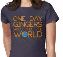 Funny Ginger Hair T Shirt - One Day Gingers Will Rule The World Womens Fitted T-Shirt