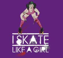 Skate like a Girl by Tracey Quick