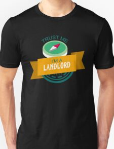 """""""Trust Me, I'm a Landlord"""" Collection #33137 T-Shirt"""