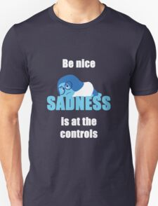 Sadness is in charge T-Shirt