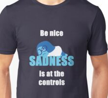 Sadness is in charge Unisex T-Shirt