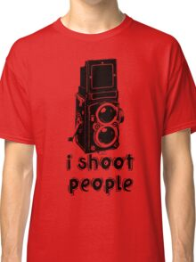 TLR Camera - I Shoot People Photography T Shirt Classic T-Shirt
