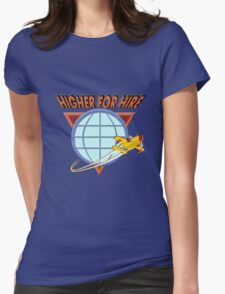Higher For Hire Womens Fitted T-Shirt