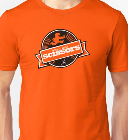 Caution: Runs with Scissors Unisex T-Shirt