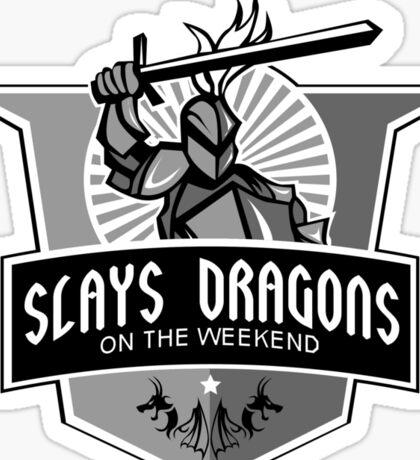 Part-time Dragon Slayer Sticker