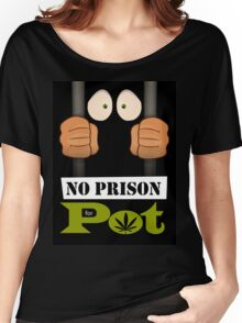 No prison for pot! Women's Relaxed Fit T-Shirt