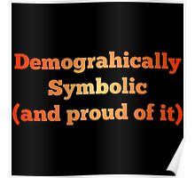 Demographically Symbolic Poster