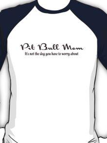 Pit Bull Mom (Light) T-Shirt