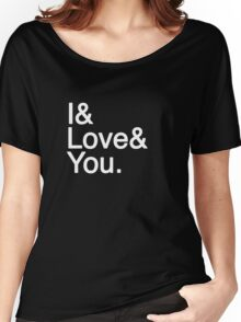 I & Love & You Women's Relaxed Fit T-Shirt