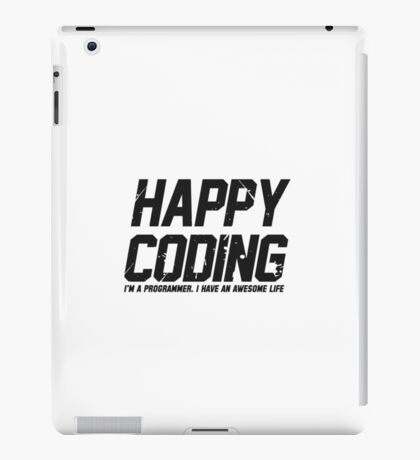 Programmer : Happy Coding iPad Case/Skin