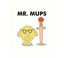 Mr. Mups Art Print