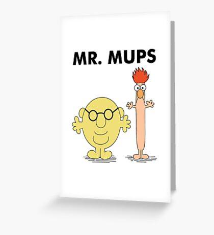 Mr. Mups Greeting Card