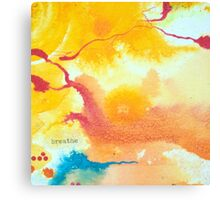 Breathe affirmation - Bright abstract painting Canvas Print