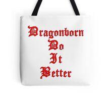 Dragonborn Do It Better Tote Bag