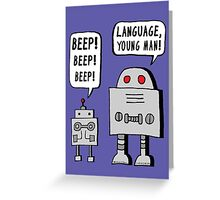 Beeping Robot Greeting Card