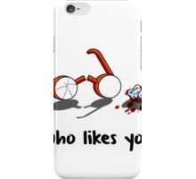 Guess who likes you... iPhone Case/Skin
