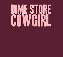 Pageant Material: Dime Store Cowgirl [Song Title] Womens Fitted T-Shirt