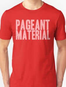 Pageant Material: Pageant Material [Song Title] T-Shirt