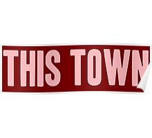 Pageant Material: This Town [Song Title] Poster