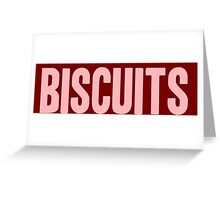 Pageant Material: Biscuits [Song Title] Greeting Card