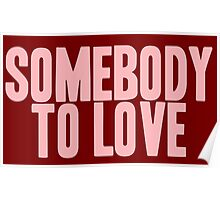 Pageant Material: Somebody To Love [Song Title] Poster