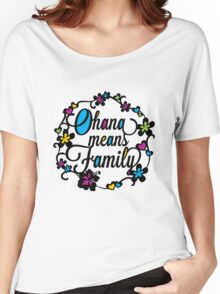 Ohana means Family Women's Relaxed Fit T-Shirt