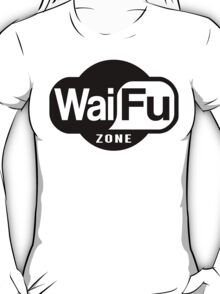 Waifu Zone T-Shirt