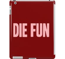 Pageant Material: Die Fun [Song Title] iPad Case/Skin