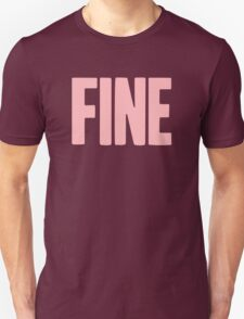 Pageant Material: Fine [Song Title] Unisex T-Shirt