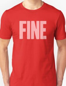 Pageant Material: Fine [Song Title] T-Shirt