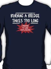 Burning Bridge T-Shirt