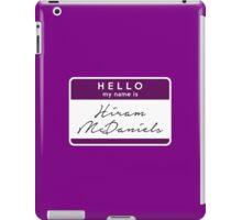 Hi, I'm Hiram iPad Case/Skin