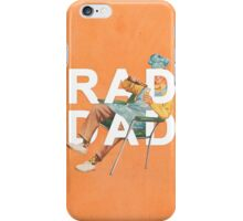 Rad Dad iPhone Case/Skin