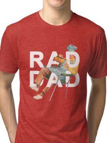 Rad Dad Tri-blend T-Shirt
