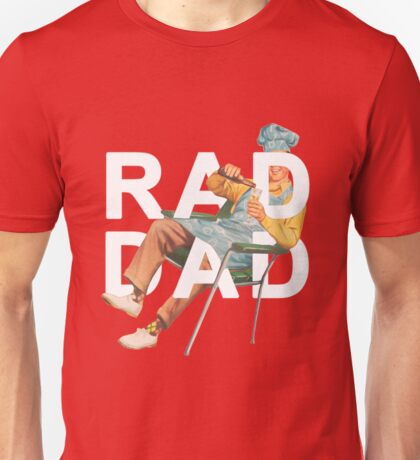 Rad Dad Unisex T-Shirt