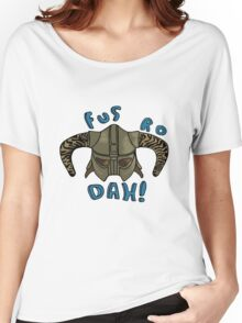 Fus Ro Dah Women's Relaxed Fit T-Shirt