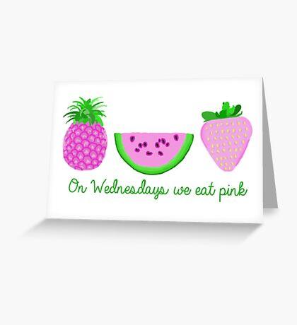 On Wednesdays we eat pink Greeting Card