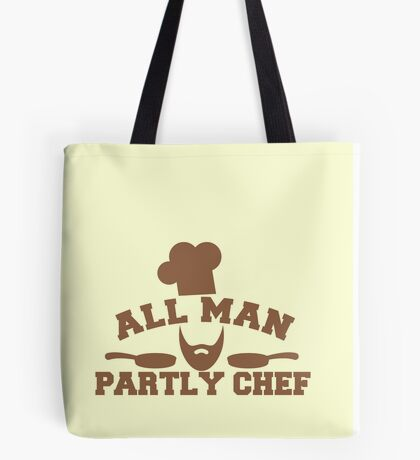 All man Partly chef Tote Bag