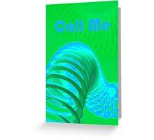 Call Me Card Greeting Card