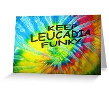 Lasting slogan in Leucadia Greeting Card