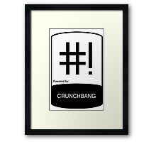 powered by ChunchBang ! Framed Print