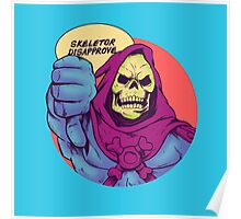 Skeletor disapprove Poster