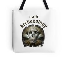 I Dig Archaeology Tote Bag