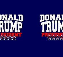 Donald Trump for President 2016 by Garaga