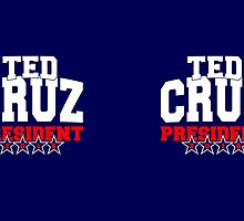Ted Cruz for President 2016 by Garaga