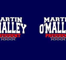 Martin O'Malley for President 2016 by Garaga